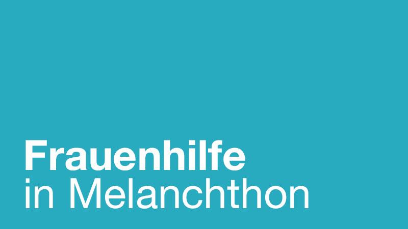 Beitragsbild zu Frauenhilfe in Melanchthon
